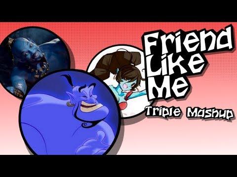 Friend Like Me (Triple Mashup - Will Smith, Robin Williams, Annapantsu)