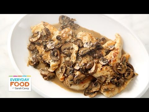 Chicken Marsala - Everyday Food with Sarah Carey