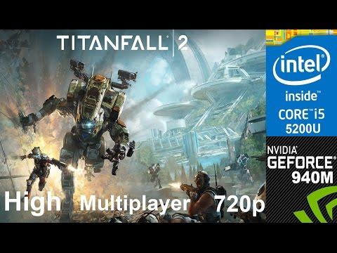 Titanfall 2 Multiplayer on HP Pavilion 15-ab032TX, High Setting 720p, Core i5 5200u + Nvidia 940m