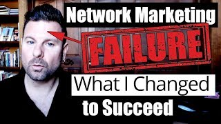 Why I Failed in MLM for 18 Years (and What I Changed to Enroll 1,000 People)