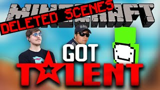 MINECRAFT'S GOT TALENT DELETED SCENES (ft. MrBeast & Dream)