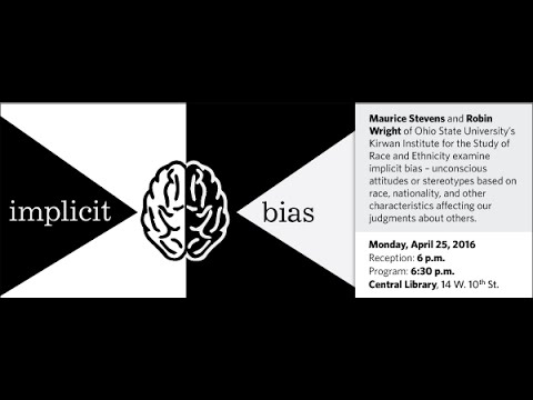 Implicit Bias - Maurice Stevens, Robin Wright