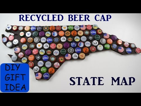 DIY GIFT IDEA | Recycled Beer Cap State Map