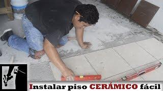 Cómo instalar PISO CERÁMICO fácilmente || Instalaciones