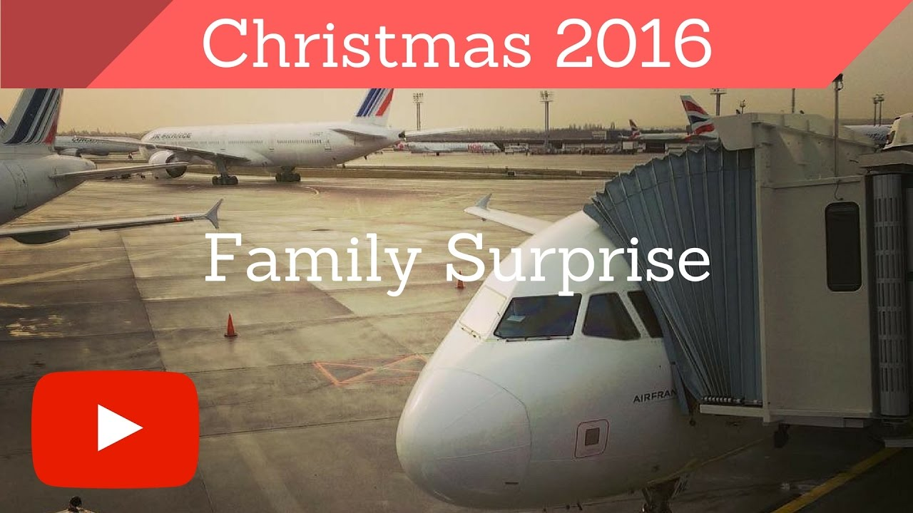 Surprising the family by flying home for Christmas