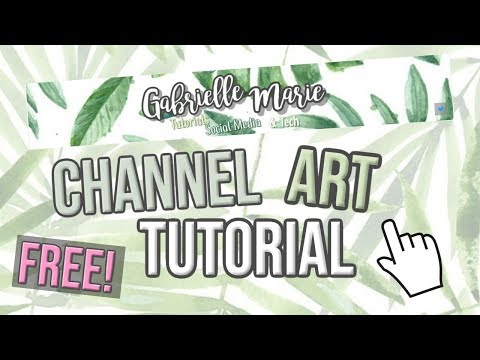 How to Make Youtube Channel Banner FREE - Gabrielle Marie