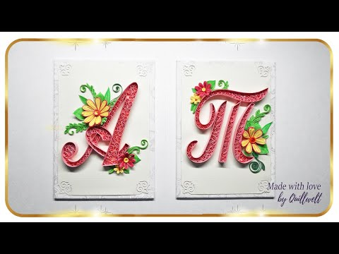 DIY Paper Quilling Letter A Letter T Wall Decor Paper Quilling Art