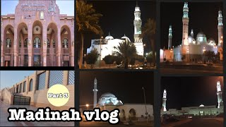 Madinah vlog part 3 || Some Islamic Places in Madinah ||