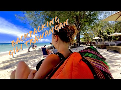 Backpacking Amazing Asia 2019 - Part 4, Gili Trawangan Indonesia. Part 4 Of The Backpacking Tour