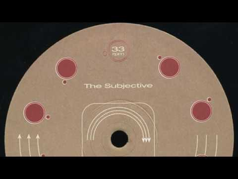 The Subjective - Comin Thru