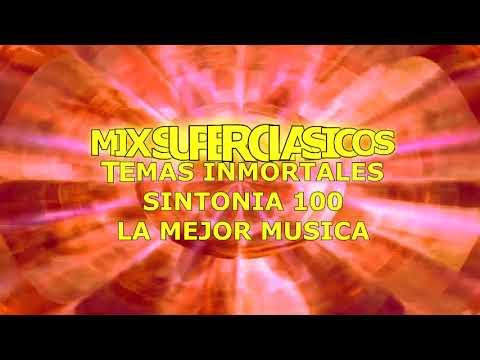 MIX SUPER CLASICOS   TEMAS INMORTALES