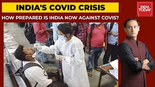 Covid Crisis: How Prepared Is India Now? Top Experts Discuss On Newstrack With Rahul Kanwal