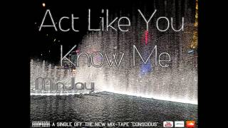 MinJay - Act Like You Know Me (Official Audio)