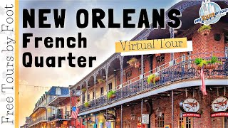 French Quarter New Orleans | Virtual Walking Tour