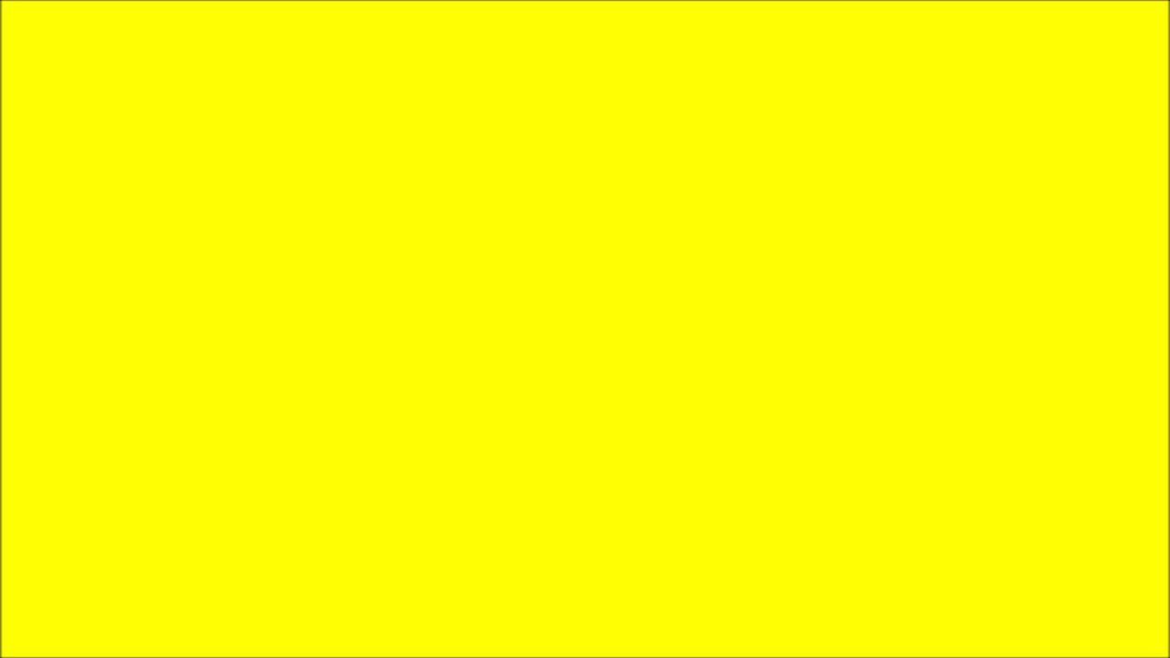 A Blank YELLOW Screen That Lasts 10 Hours In Full HD, 2D, 3D, 4D