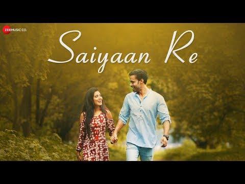 Saiyaan Re - Official Music Video | Manisha Dhar | Ravi Chowdhury | Ruhaan Rajput