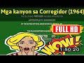[ [MEMORIES] ] No.30 @Mga kanyon sa Corregidor (1964) #The8521guoxr