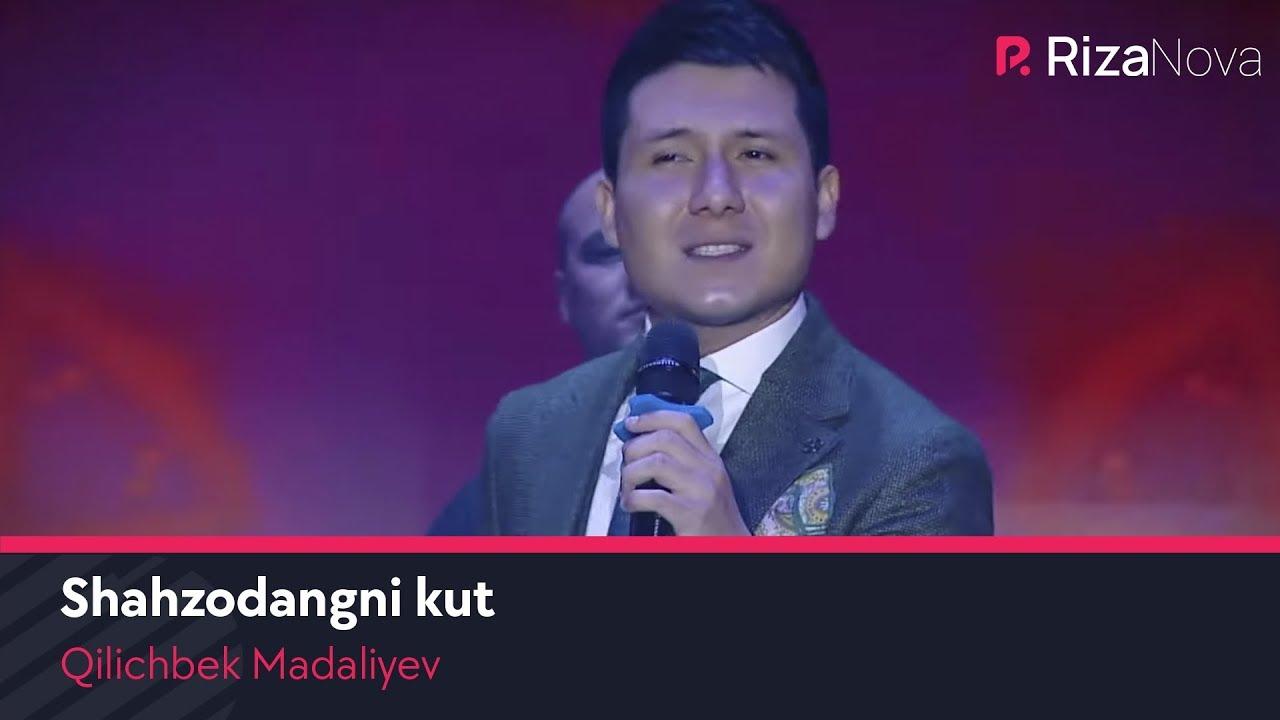Qilichbek Madaliyev - Shahzodangni kut (ZO'RTV) MyTub.uz
