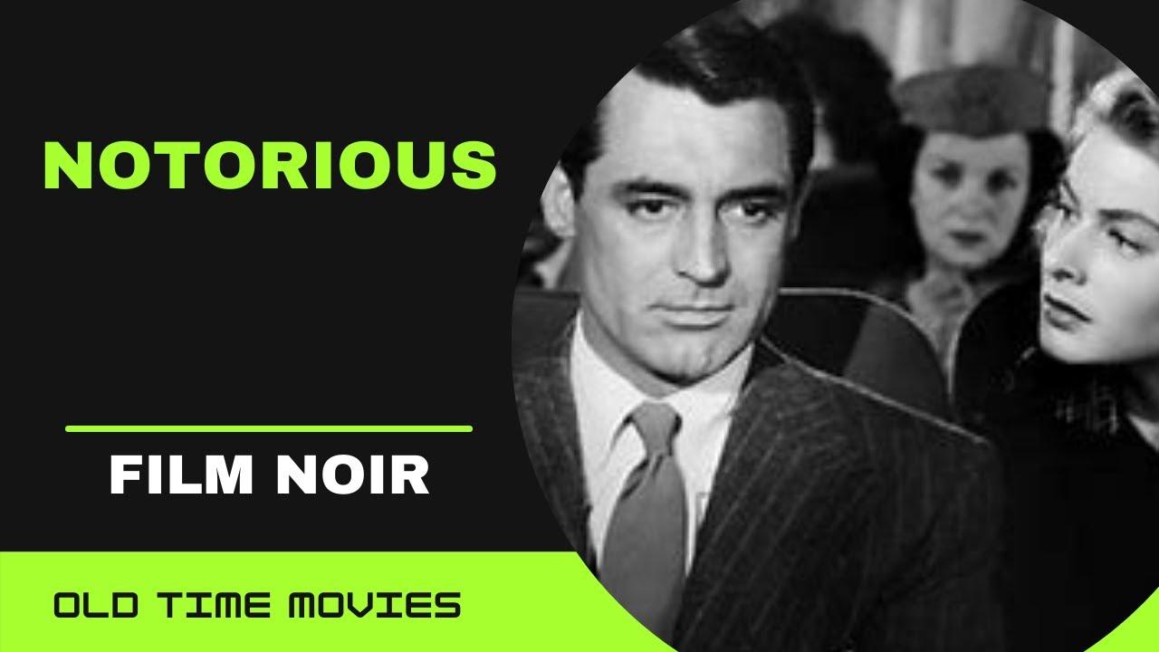 Download NOTORIOUS (1946) [Alfred Hitchcock] [Ingrid Bergman] [Cary Grant] [Film Noir] Full Movie 720p
