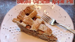 How To Make Salted Caramel Apple Pie