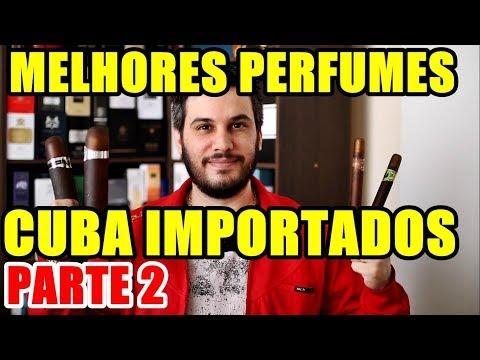 TOP PERFUMES CUBA - Os Melhores PARTE 2 - CUBA PARIS IMPORTADOS
