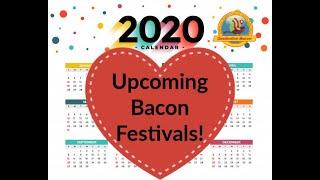 Future 2020 Bacon Festivals