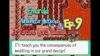 Anyone Else a Bit Toasty? / Pokemon Emerald Randomizer Nuzlocke 20% Level Boosted Episode 9