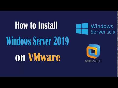 How To Install Windows Server 2019 On VMware