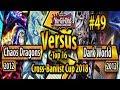 F.G.D. Chaos Dragons (2012) vs. Dark World (2012) - TOP 16 - Cross-Banlist Cup 2018 #49