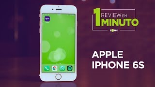 iPhone 6S - ANÁLISE | REVIEW EM 1 MINUTO - ZOOM