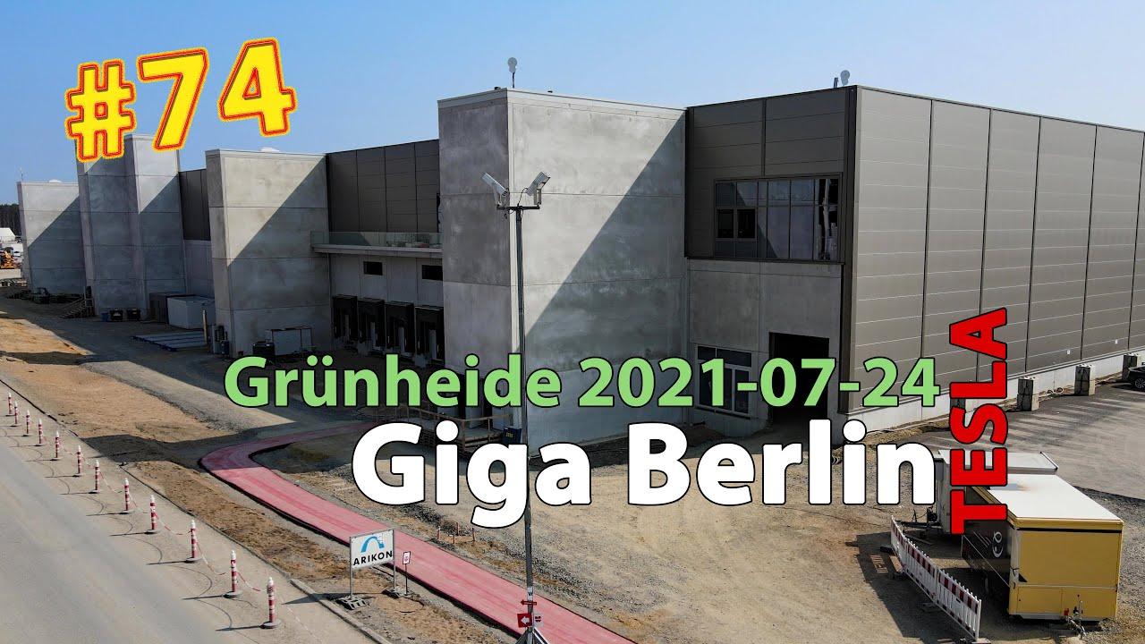 #74 Tesla Giga Berlin • 2021-07-24 • Gigafactory 4K