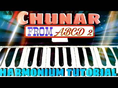 Chunar (ABCD 2) | Harmonium tutorial | Step By Step | Learn in Few Minutes