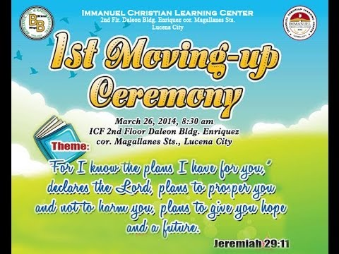 ICLC Video Presentation: 1st Moving Up Ceremony