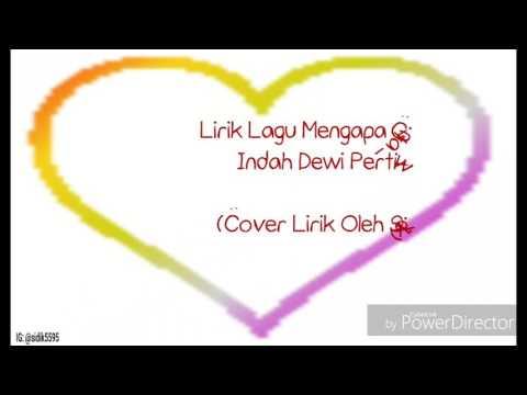 Lirik Lagu Mengapa Cinta - Indah Dewi Pertiwi (Cover Lirik Oleh Sidik) #16
