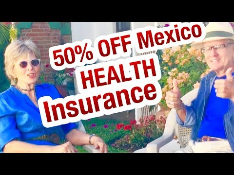 50% off Mexican Medical Insurance Ajijic, Chapala, Guadalajara Mexico 50% off Health Insurance