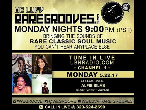 WE LUVV RARE GROOVES Guest Alfie Silas