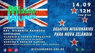Missao Mundo #W37_21 - 140 - IPB na Nova Zelandia