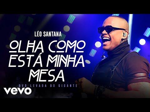 Léo Santana - Olha Como Está Minha Mesa Ao Vivo Em São Paulo  2019