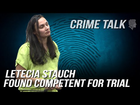 Letecia Stauch Passes SECOND Competency Evaluation - (And Now She Wants New Counsel!)