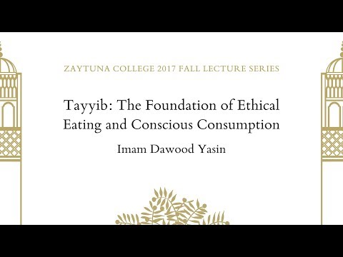 Tayyib: The Foundation of Ethical Eating and Conscious Consu