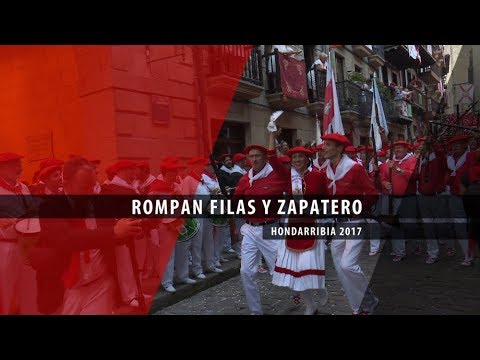 Rompan filas y Zapatero completo Hondarribia 2017 | Txingudi Online