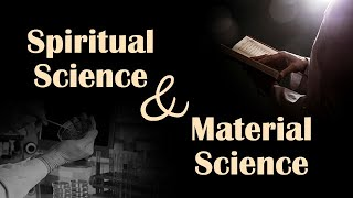 Spiritual Science and Material Science