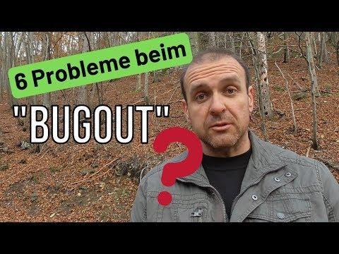 6 Probleme beim Bugout und warum ich mir eine  Flucht nicht einfach vorstelle!