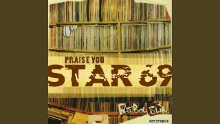 Star 69 (Ronario Remix) (Fatboy Slim vs. Ronario)