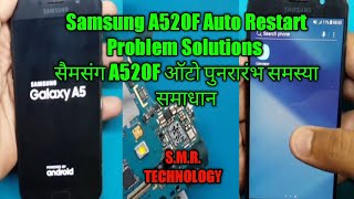 Samsung A520F Auto Restart Problem Solution S.M.R. TECHNOLOGY