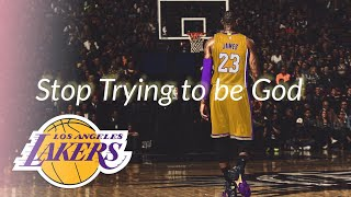 LeBorn James Mix Stop trying to be God-Lakers Hype