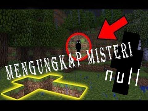 MENGUNGKAP MISTERI NULL !!!  MINECRAFT INDONESIA