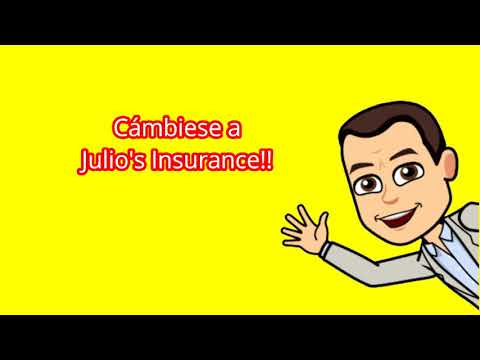 Cambiate a Julio's Insurance!!