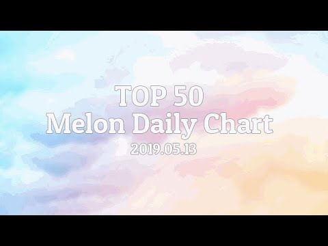 top-50-melon-daily-chart---2019.05.13
