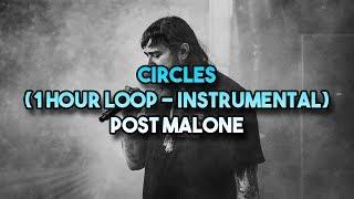 Post Malone - Circles (1 hour Loop - Instrumental)